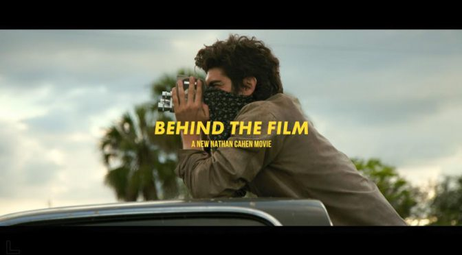 nathan cahen behind the film